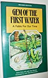 img - for Gem of the First Water : A Fable for Our Time book / textbook / text book
