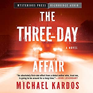The Three-Day Affair Audiobook