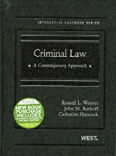 Criminal Law A Contemporary Approach 2d by Weaver