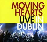 Live in Dublin by Moving Hearts (2008) Audio CD
