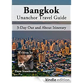 Bangkok Travel Guide - The Ins and Outs of Bangkok - 3 Day Itinerary