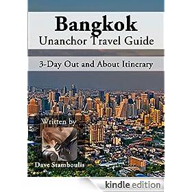 Bangkok Travel Guide - The Ins and Outs of Bangkok - 3 Day Itinerary