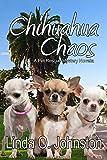 Chihuahua Chaos: A Pet Rescue Mystery Novella