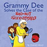img - for Grammy Dee Solves the Case of the Red-Hot Screamies book / textbook / text book