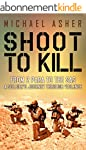 Shoot to Kill: From 2 Para to the SAS...