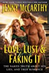 Love, Lust & Faking It: The Naked Tru...