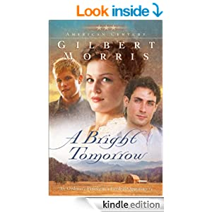 Bright Tomorrow, A (American Century Book #1): A Novel