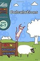 Calculations Age 6-7 (Letts Fun Farmyard Learning)
