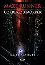 Correr ou morrer (Maze Runner Livro 1)