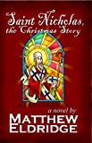 Saint Nicholas, the Christmas Story