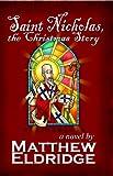 Saint Nicholas, the Christmas Story