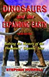 Cover of Dinosaurs and the Expanding Earth by Stephen Hurrell 0952260379