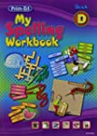 My Spelling Workbook: Book D