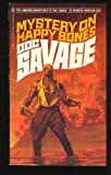 Mystery on Happy Bones (Doc Savage #96) (055312885X) by Robeson, Kenneth