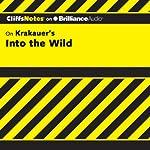 Into the Wild: CliffsNotes   Adam Sexton