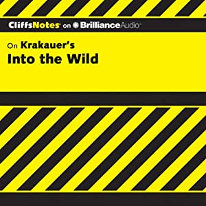 Into the Wild: CliffsNotes | [Adam Sexton]