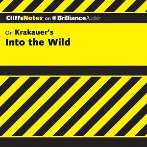 Into the Wild: CliffsNotes | [Adam Sexton]