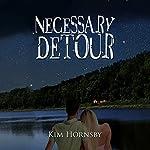 Necessary Detour | Kim Hornsby
