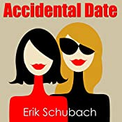 Accidental Date: Music of the Soul Shorts, Book 3 | Erik Schubach