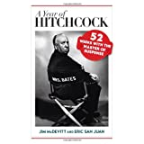 A Year of Hitchcock: 52 Weeks with the Master of Suspense ~ Jim McDevitt