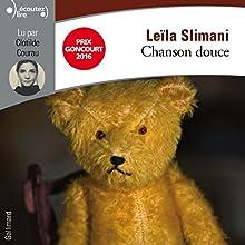 Chanson douce   Livre audio Auteur(s) : Leïla Slimani Narrateur(s) : Clotilde Courau