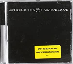 White Light / White Heat [Remaster]