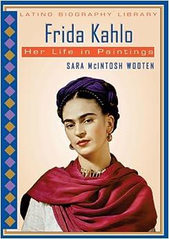 Amazon.com: Frida Kahlo: Her Life in Paintings (Latino