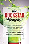The Rockstar Remedy: A Rock-And-roll...