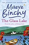 Cover of The Glass Lake by Maeve Binchy 0752876872