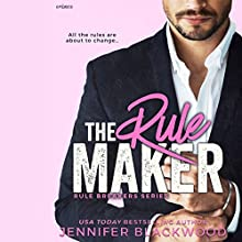 The Rule Maker: Rule Breakers, Book 2 Audiobook by Jennifer Blackwood Narrated by Kendall Harper, Ray Irwin