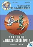 """Afficher """"Professeur Gamberge Y'a-t-il une vie ailleurs que sur la terre ?"""""""