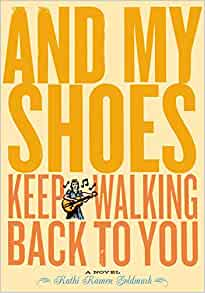and my shoes keep walking back to you kathi kamen