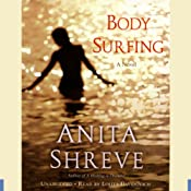 Body Surfing: A Novel | [Anita Shreve]