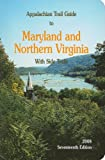 Appalachian Trail Guide to Maryland and Northern Virginia