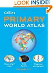 Collins Primary World Atlas (Collins...