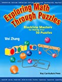 Exploring Math Through Puzzles (155953222X) by Zhang, Wei