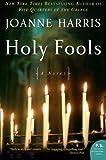 Holy Fools (0060559136) by Harris, Joanne