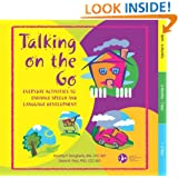 Talking on the Go: Everyday Activities to Enhance Speech and Language Development