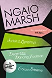 Inspector Alleyn 3-Book Collection 4: A Surfeit of Lampreys, Death and the Dancing Footman, Colour Scheme (The Ngaio Marsh Collection)