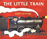 The Little Train (0375810714) by Lois Lenski