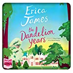 The Dandelion Years | Erica James