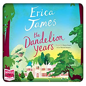 The Dandelion Years Audiobook