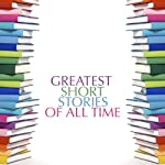 Greatest Short Stories of All Time |  Saland Publishing
