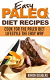 60 Delicious Paleo Diet Recipes (Beginners Guide to the Paleo Diet Plan)