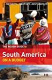 Rough Guides The Rough Guide to South America On a Budget