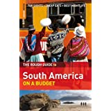 The Rough Guide to South America on a Budget (Rough Guide Travel Guides) ~ Rough Guides