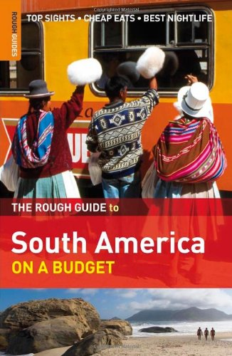 Rough Guide to South America on a Budget 1