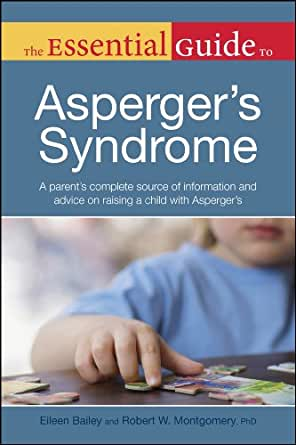 Amazon Com The Essential Guide To Asperger S Syndrome border=