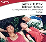 Balzac et la Petite Tailleuse Chinoise CD (French Edition) (2070121658) by Dai Sijie
