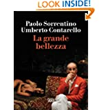 La Grande Bellezza (NarrativaSkira) (Italian Edition)